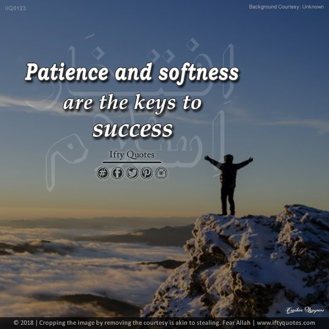 Ifty Quotes | 'Patience' and 'softness' are the keys to success | Iftikhar Islam