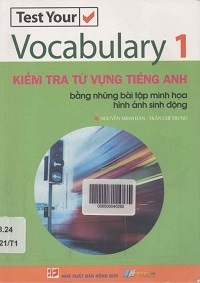Kiểm Tra Từ Vựng Tiếng Anh Tập 1 - Nguyễn Minh Hân