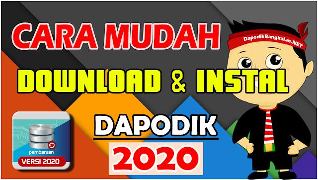 Cara Mudah Download dan Instal Dapodik 2020