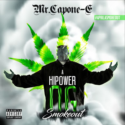 Mr. Capone-E - A Hi Power OG Smokeout