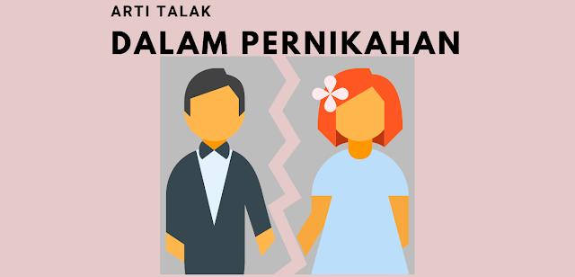Apa Arti Talak Dalam Pernikahan Islam