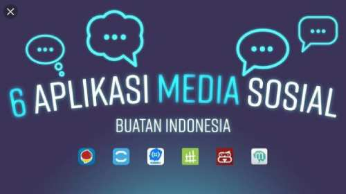 4 Aplikasi Media Sosial Asli Buatan Anak Indonesia