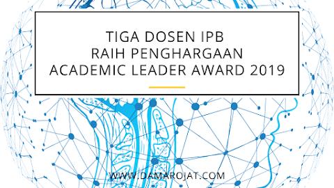 Tiga Dosen IPB Raih Penghargaan Academic Leader Award 2019