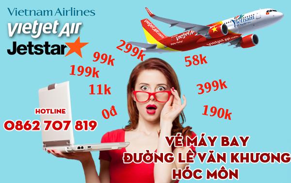 Vé máy bay đường Lê Văn Khương Hóc Môn