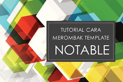 Cara merombak tampilan template Notable 4