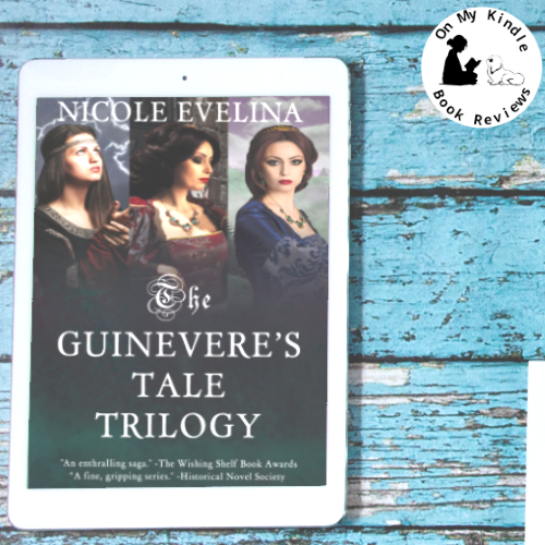 On My Kindle BR's review of THE GUINEVERE'S TALE TRILOGY by Nicole Evelina