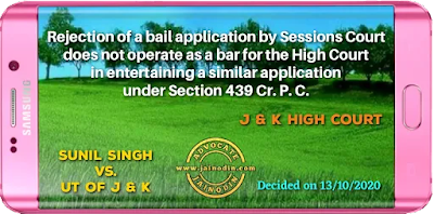 Rejection of a bail application by Sessions Court does not operate as a bar for the High Court in entertaining a similar application under Section 439 Cr. P.