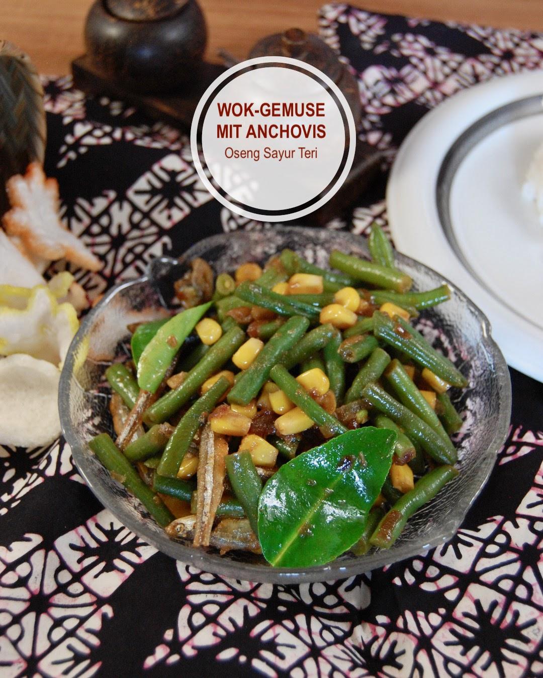 Wok-Gemüse mit Anchovis, Oseng Sayur indonesisch