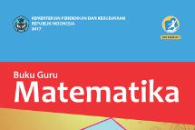 Buku Guru dan Buku Siswa Mata Pelajaran Matematika Kurikulum 2013 Edisi Revisi 2017
