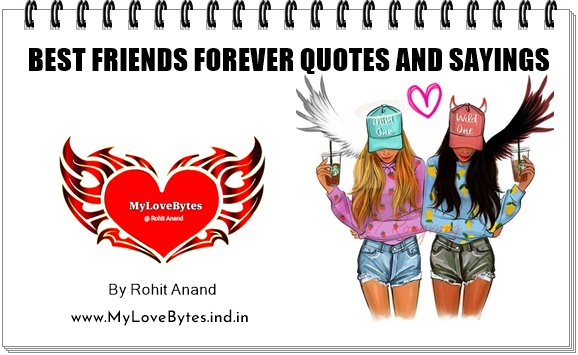Best Friends Forever Quotes For Celebrating Beautiful Friendship by Being Together : By Rohit Anand