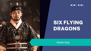 six flying dragons drakor sageuk kontroversial