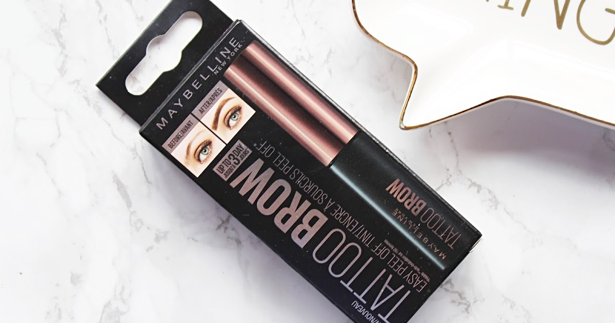 Maybelline Brow Tattoo Review Hannah Heartss