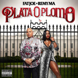 Fat Joe & Remy Ma - Plata O Plomo (2017) - Album Download, Itunes Cover, Official Cover, Album CD Cover Art, Tracklist