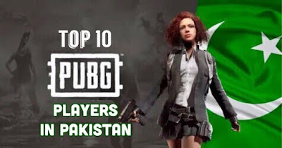 Top 10 PUBG Mobile Players in Pakistan