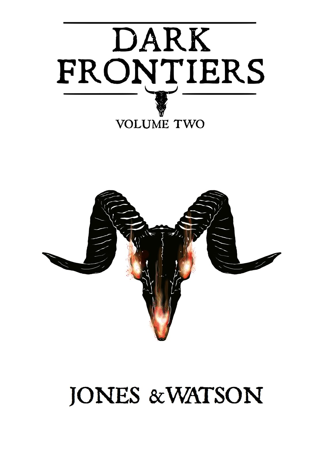 Dark Frontiers Volume Two