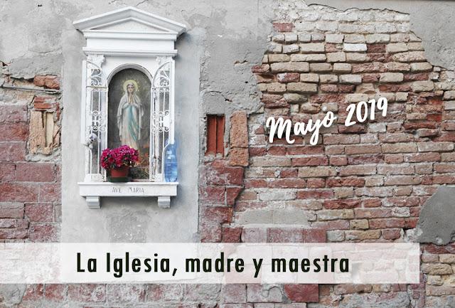 http://accioncatolicageneral.blogspot.com/2019/05/la-iglesia-madre-y-maestra.html