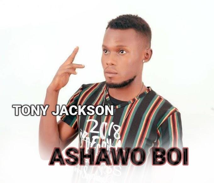 Tony Jackson_Ashawo-Boi mp3 download