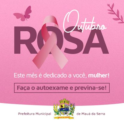 MAUÁ DA SERRA - OUTUBRO ROSA