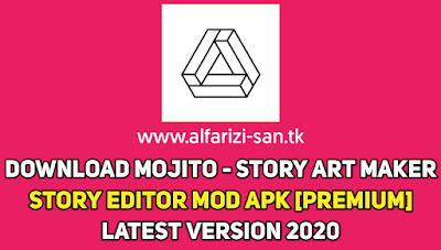 Mojito - Story Art Maker, Story editor Mod Apk [Premium] Latest version 2020