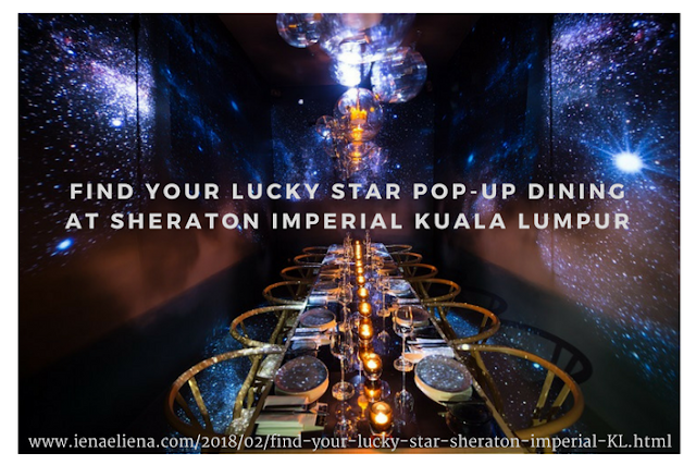 Find Your Lucky Star Pop-up Dining at Sheraton Imperial Kuala Lumpur