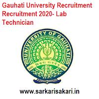 Gauhati University Recruitment Recruitment 2020- Lab Technician