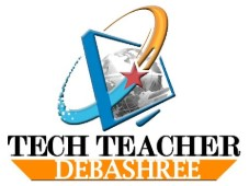 Tech Teacher Debashree