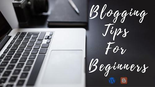 Basic Blogging Tips For Beginners | How To Make Money Blogging