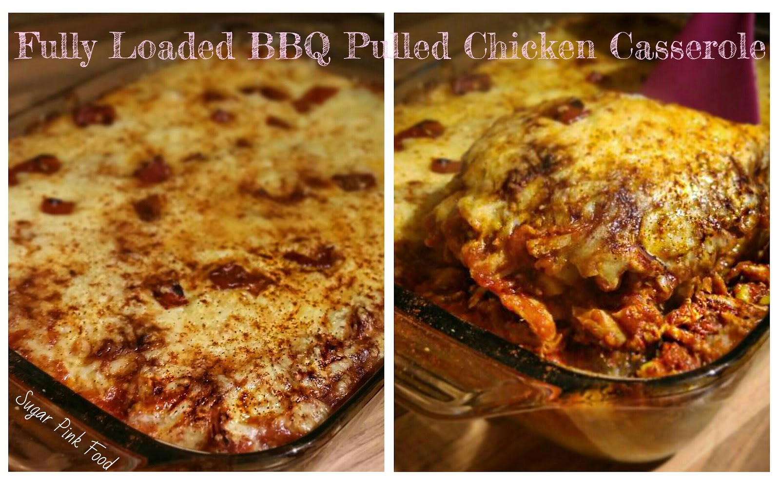 Fully Loaded Bbq Pulled Chicken Casserole