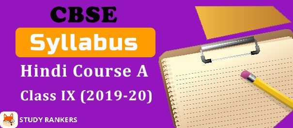 CBSE Class 9 Hindi Course A Syllabus 2019-20