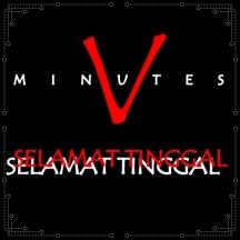 Five Minutes - Selamat Tinggal
