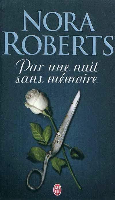 http://lachroniquedespassions.blogspot.fr/2014/05/par-une-nuit-sans-memoire-de-nora.html