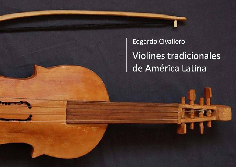 'Violines' tradicionales de América Latina. Parte 02: Chile y Bolivia