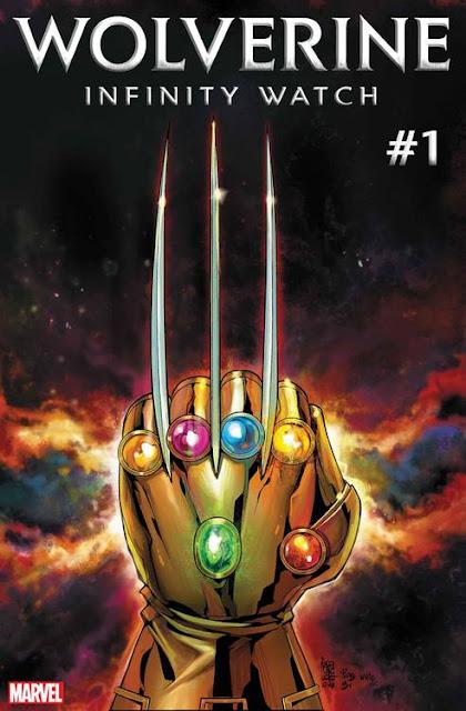 A Marvel divulgou a Capa da HQ Wolverine Infity Watch, onde a mão do personagem está com a Manopla do Infinito completa – Confira!