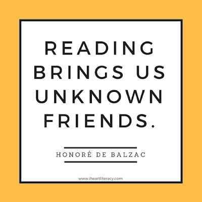 Reading brings us unknown friends. - Honore De Balzac