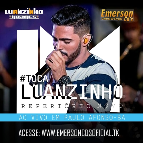 Luanzinho Moraes 2019 - Paulo Afonso-BA