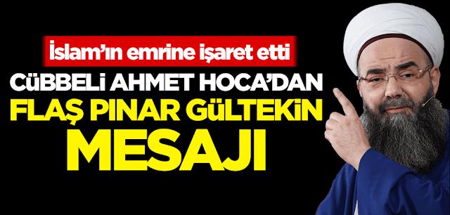 """Cübbeli Ahmet Hoca olarak bilinen Ahmet Mahmut Ünlü, sevgilisi tarafından canavarca Pınar Gültekin'le ilgili yaptığı paylaşımda kadın katilleri için İslamın """"kısas"""" emrinin uygulanmasını istedi."""