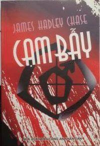 Cạm Bẫy - James Hadley Chase