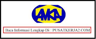 Loker BUMN Terbaru SMA SMK D3 S1 Juli 2020 di PT AMKA (Persero)