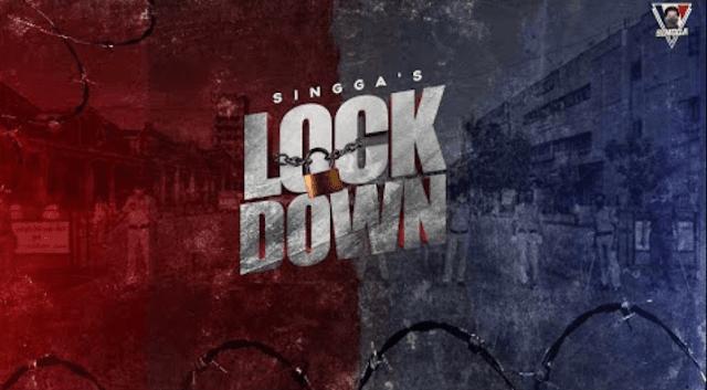 LOCKDOWN (Full Song) SINGGA | Lyrics