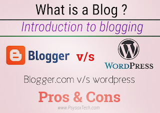 Blogger vs WordPress which is better ?