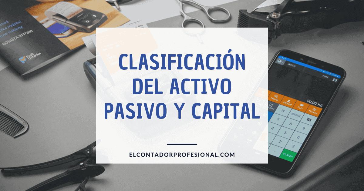 clasificacion del activo pasivo y capital
