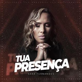 Tua Presença - Sara Fernandes