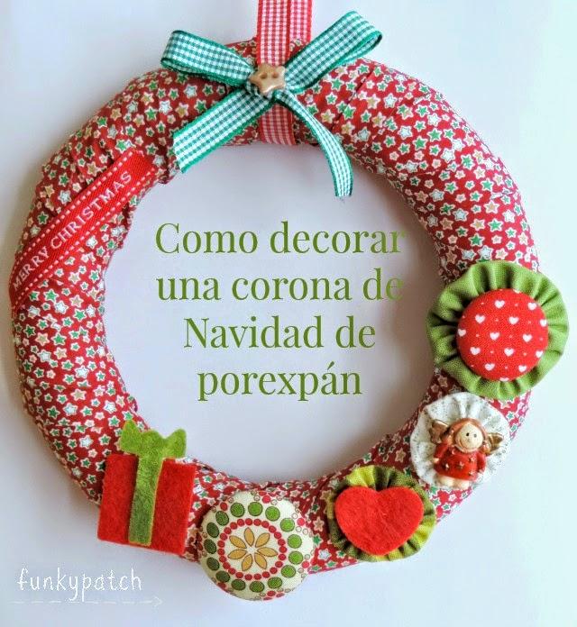 Tutorial: cómo decorar una corona Navidad de porexpán