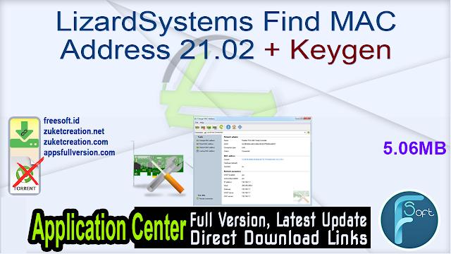 LizardSystems Find MAC Address 21.02 + Keygen