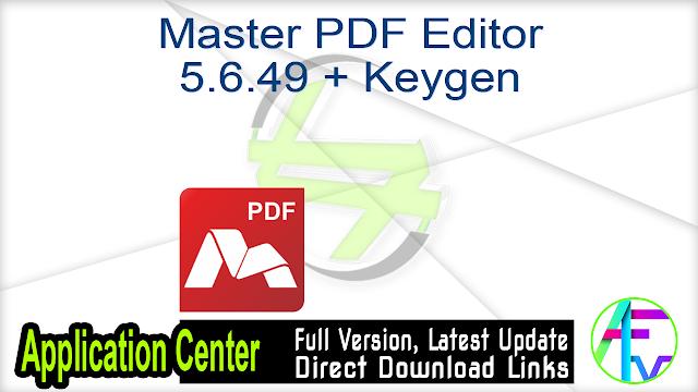 Master PDF Editor 5.6.49 + Keygen