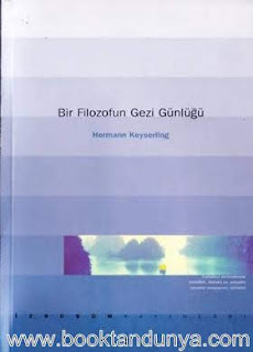 Hermann Keyserling - Bir Filozofun Gezi Günlüğü