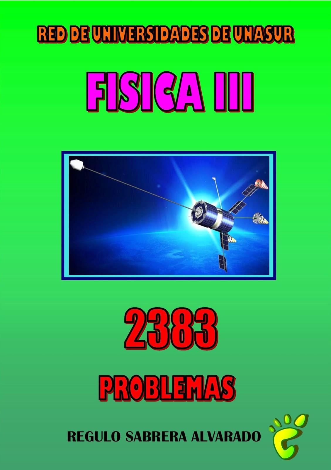Física III: Curso completo con problemas – Régulo A. Sabrera Alvarado