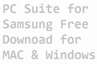 PC Suite For Samsung Galaxy Free Download