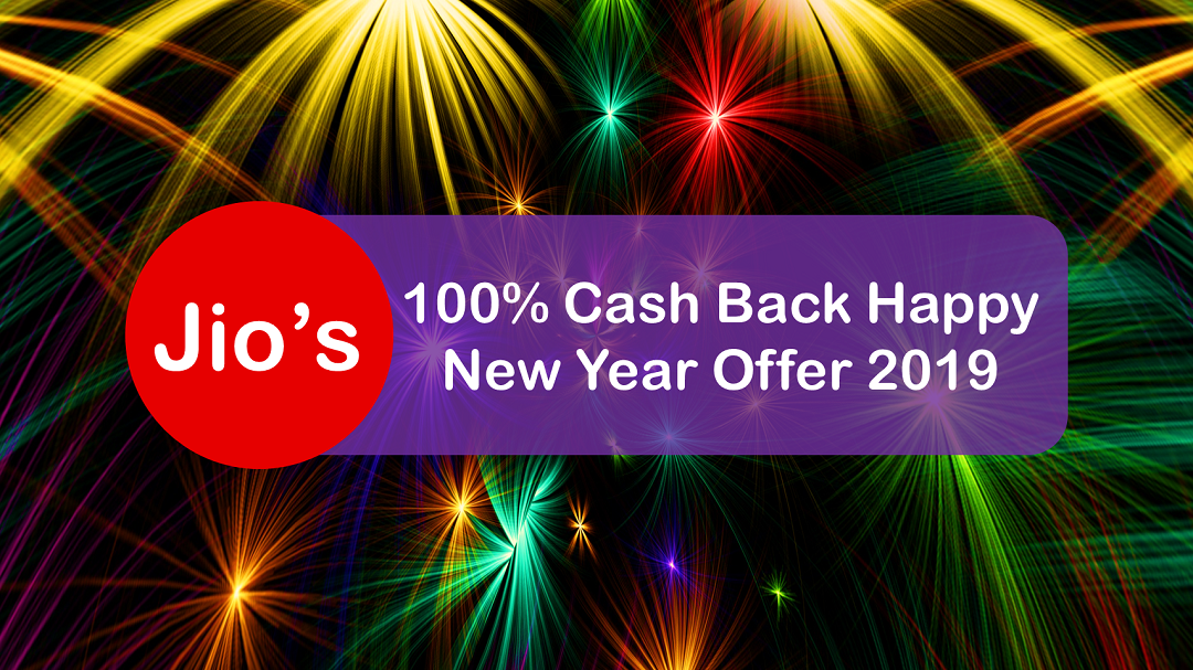 Jio's 100% Cashback Happy New Year Offer! What's the catch?