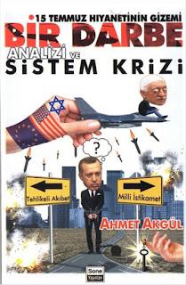 15 Temmuz Hıyanettinin Gizemi - Bir Darbe Analizi ve Sistem Krizi